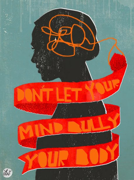 dont let your mind bully your body